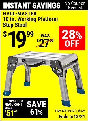 Buy the HAUL-MASTER 18 In. Working Platform Step Stool (Item 66911/62515) for $19.99, valid through 5/13/2021.