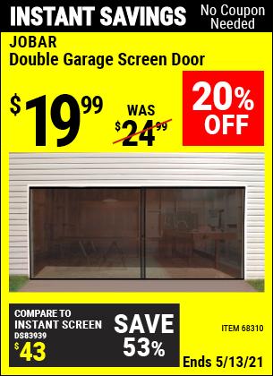 Buy the JOBAR Double Garage Screen Door (Item 68310) for $19.99, valid through 5/13/2021.