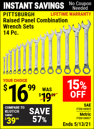 Buy the PITTSBURGH Raised Panel SAE Combination Wrench Set 14 Pc. (Item 68805/68807) for $16.99, valid through 5/13/2021.