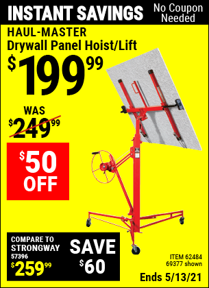 Buy the HAUL-MASTER Drywall Panel Hoist / Lift (Item 69377/62484) for $199.99, valid through 5/13/2021.