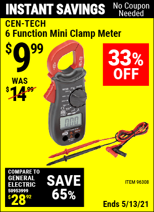 Buy the CEN-TECH 6 Function Mini Clamp Meter (Item 96308) for $9.99, valid through 5/13/2021.