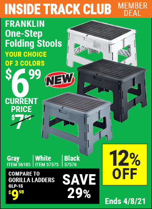 Inside Track Club members can buy the FRANKLIN One-Step Folding Stool (Item 56185/57575/57576) for $6.99, valid through 4/8/2021.