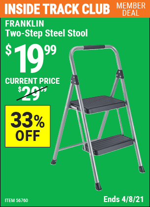Inside Track Club members can buy the FRANKLIN Two-Step Steel Stool (Item 56760) for $19.99, valid through 4/8/2021.