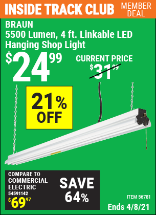 Inside Track Club members can buy the BRAUN 5500 Lumen 4 Ft. Linkable LED Shop Light (Item 56781) for $24.99, valid through 4/8/2021.