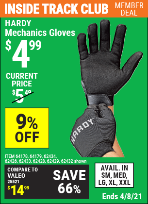 Inside Track Club members can buy the HARDY Mechanics Gloves (Item 62433/62428/62432/62429/62434/62426/64178/64179 ) for $4.99, valid through 4/8/2021.