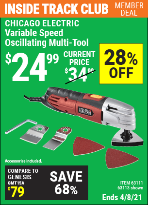 Inside Track Club members can buy the CHICAGO ELECTRIC Variable Speed Oscillating Multi-Tool (Item 63113/63111) for $24.99, valid through 4/8/2021.