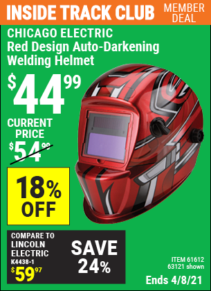 Inside Track Club members can buy the CHICAGO ELECTRIC Red Design Auto Darkening Welding Helmet (Item 63121/61612) for $44.99, valid through 4/8/2021.