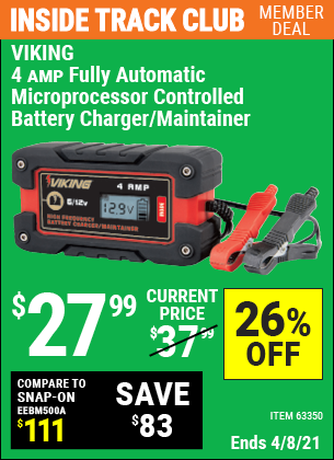Inside Track Club members can buy the VIKING 4 Amp Fully Automatic Microprocessor Controlled Battery Charger/Maintainer (Item 63350) for $27.99, valid through 4/8/2021.