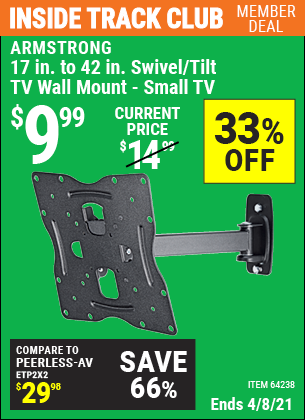 Inside Track Club members can buy the ARMSTRONG 17 In. To 42 In. Swivel/Tilt TV Wall Mount (Item 64238) for $9.99, valid through 4/8/2021.