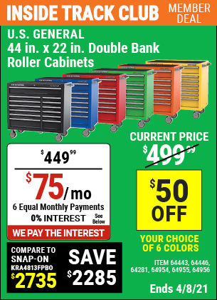 Inside Track Club members can buy the U.S. GENERAL SERIES 2 44 In. X 22 In. Double Bank Roller Cabinet (Item 64133/64443/64441/64442/64446/64444/64445/64954/64955/64956/64281) for $449.99, valid through 4/8/2021.