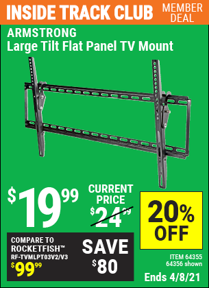Inside Track Club members can buy the ARMSTRONG Large Tilt Flat Panel TV Mount (Item 64356/64355) for $19.99, valid through 4/8/2021.