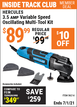 Inside Track Club members can buy the HERCULES 3.5 Amp Variable Speed Oscillating Multi-Tool Kit (Item 56214) for $89.99, valid through 7/1/2021.