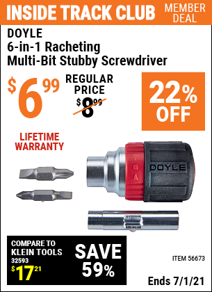 Inside Track Club members can buy the DOYLE 6-In-1 Ratcheting Multi-Bit Stubby Screwdriver (Item 56673) for $6.99, valid through 7/1/2021.