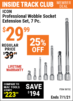 Inside Track Club members can buy the ICON Professional Wobble Socket Extension Set, 7 Pc. (Item 56732) for $29.99, valid through 7/1/2021.