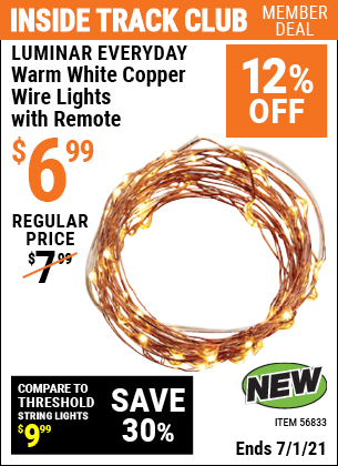Inside Track Club members can buy the LUMINAR EVERYDAY Warm White Copper Wire Lights With Remote (Item 56833) for $6.99, valid through 7/1/2021.