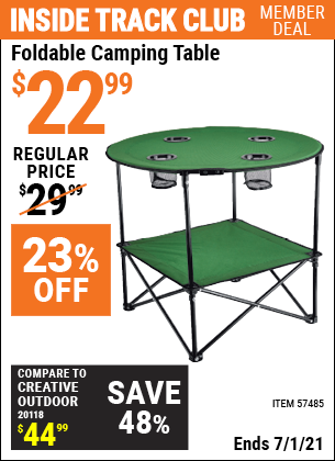 Inside Track Club members can buy the Foldable Camping Table (Item 57485) for $22.99, valid through 7/1/2021.