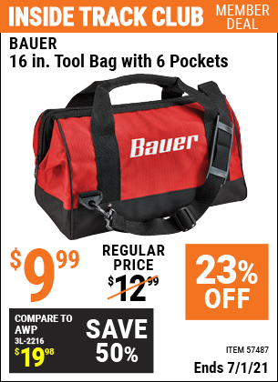 Inside Track Club members can buy the BAUER 16 In. Tool Bag With 6 Pockets (Item 57487) for $9.99, valid through 7/1/2021.