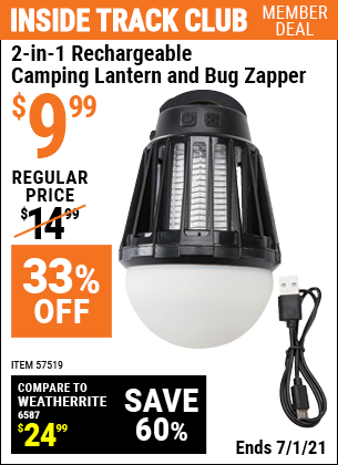 Inside Track Club members can buy the 2-In-1 Rechargeable Camping Lantern And Bug Zapper (Item 57519) for $9.99, valid through 7/1/2021.
