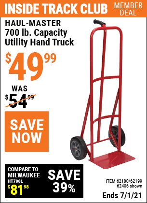 Inside Track Club members can buy the HAUL-MASTER 700 lb. Capacity Utility Hand Truck (Item 62199/62180/62406) for $49.99, valid through 7/1/2021.