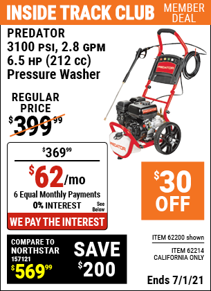 Inside Track Club members can buy the PREDATOR Pressure Washer (Item 62200/62214) for $369.99, valid through 7/1/2021.