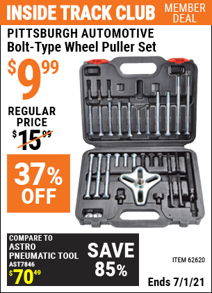 Inside Track Club members can buy the PITTSBURGH AUTOMOTIVE Bolt-Type Wheel Puller Set (Item 62620) for $9.99, valid through 7/1/2021.