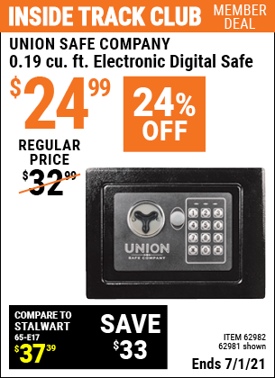 Inside Track Club members can buy the UNION SAFE COMPANY 0.19 Cubic Ft. Electronic Digital Safe (Item 62981/62982) for $24.99, valid through 7/1/2021.