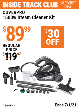 Inside Track Club members can buy the CENTRAL MACHINERY 1500 Watt Steam Cleaner Kit (Item 63042) for $89.99, valid through 7/1/2021.