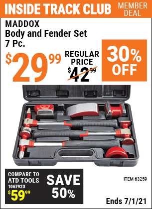 Inside Track Club members can buy the MADDOX Body And Fender Set 7 Pc. (Item 63259) for $29.99, valid through 7/1/2021.