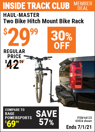 Inside Track Club members can buy the HAUL-MASTER Two Bike Hitch Mount Bike Rack (Item 63924/64123) for $29.99, valid through 7/1/2021.