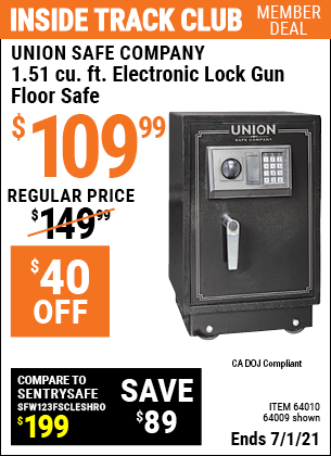 Inside Track Club members can buy the UNION SAFE COMPANY 1.51 cu. ft. Electronic Lock Gun Floor Safe (Item 64009/64010) for $109.99, valid through 7/1/2021.