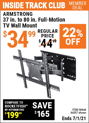 Inside Track Club members can buy the ARMSTRONG 37 in. to 80 in. Full-Motion TV Wall Mount (Item 64357/56644) for $34.99, valid through 7/1/2021.