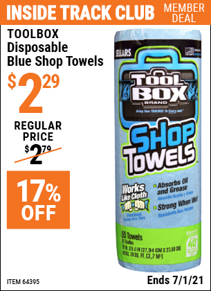 Inside Track Club members can buy the TOOLBOX Disposable Blue Shop Towels (Item 64395) for $2.29, valid through 7/1/2021.