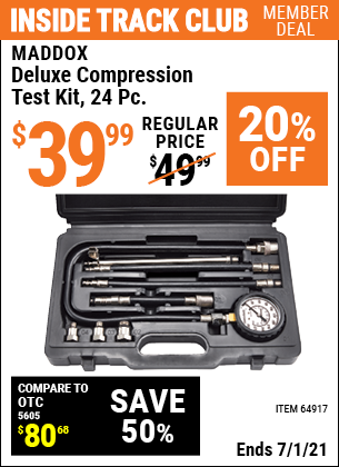 Inside Track Club members can buy the MADDOX Deluxe Compression Test Kit 24 Pc. (Item 64917) for $39.99, valid through 7/1/2021.