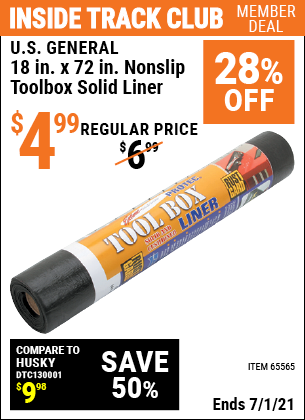 Inside Track Club members can buy the U.S. GENERAL 18 In x 72 In Nonslip Toolbox Solid Liner (Item 65565) for $4.99, valid through 7/1/2021.