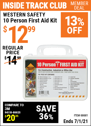 Inside Track Club members can buy the WESTERN SAFETY 10 Person First Aid Kit (Item 68681) for $12.99, valid through 7/1/2021.