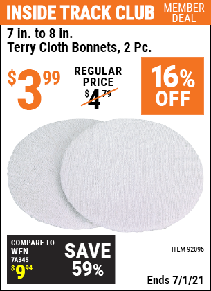 Inside Track Club members can buy the 7 In. to 8 In. Terry cloth Bonnets 2 Pc. (Item 92096) for $3.99, valid through 7/1/2021.