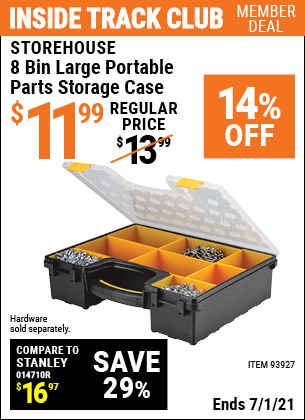 Inside Track Club members can buy the STOREHOUSE 8 Bin Large Portable Parts Storage Case (Item 93927) for $11.99, valid through 7/1/2021.
