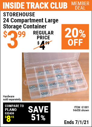 Inside Track Club members can buy the STOREHOUSE 24 Compartment Large Storage Container (Item 94458/61881) for $3.99, valid through 7/1/2021.