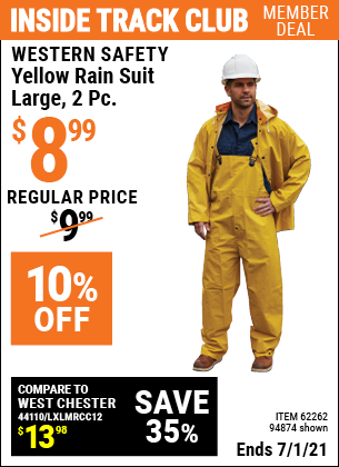 Inside Track Club members can buy the WESTERN SAFETY Yellow Rain Suit Large 2 Pc. (Item 94874/62262) for $8.99, valid through 7/1/2021.