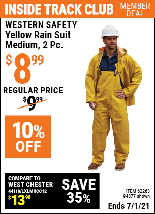 Inside Track Club members can buy the WESTERN SAFETY Yellow Rain Suit Medium 2 Pc. (Item 94877/62263) for $8.99, valid through 7/1/2021.