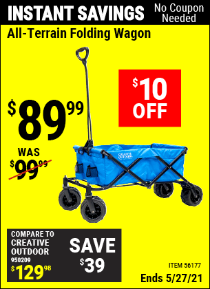 Buy the HFT All-Terrain Folding Wagon (Item 56177) for $89.99, valid through 5/27/2021.