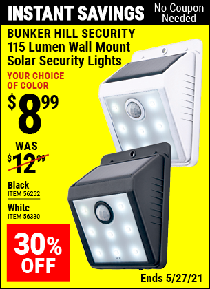 Buy the BUNKER HILL SECURITY Wall Mount Security Light (Item 56252/56330) for $8.99, valid through 5/27/2021.