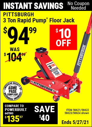 Buy the PITTSBURGH AUTOMOTIVE 3 Ton Steel Heavy Duty Floor Jack With Rapid Pump (Item 56624/56621/56622/56623) for $94.99, valid through 5/27/2021.