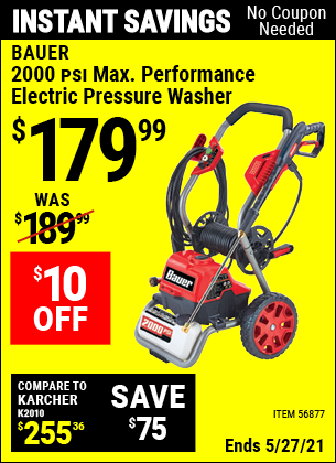 Buy the BAUER 2000 PSI Max Performance Electric Pressure Washer (Item 56877) for $179.99, valid through 5/27/2021.