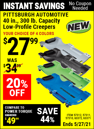 Buy the PITTSBURGH AUTOMOTIVE 40 In. 300 Lb. Capacity Low-Profile Creeper, Green (Item 57310/57311/57312/63372/63424/64169) for $27.99, valid through 5/27/2021.