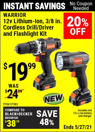 Buy the WARRIOR 12v Lithium-Ion 3/8 In. Cordless Drill/Driver And Flashlight Kit (Item 57383) for $19.99, valid through 5/27/2021.