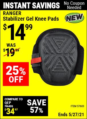 Buy the RANGER Stabilizer Gel Knee Pads (Item 57603) for $14.99, valid through 5/27/2021.