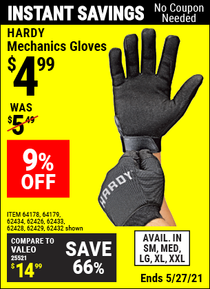 Buy the HARDY Mechanics Gloves (Item 62433/62429/62433/62434/62428/62426/64178/64179) for $4.99, valid through 5/27/2021.