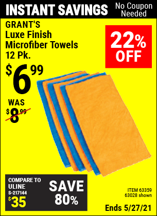 Buy the GRANT'S Luxe Finish Microfiber Towels 12 Pk. (Item 63028/63359) for $6.99, valid through 5/27/2021.