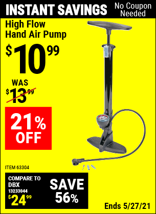 Buy the High Flow Hand Air Pump (Item 63304) for $10.99, valid through 5/27/2021.